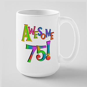 Awesome 75 Birthday Large Mug