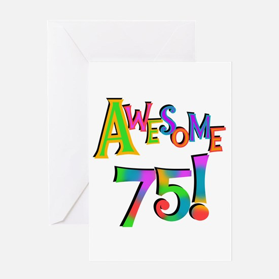 Awesome 75 Birthday Greeting Card