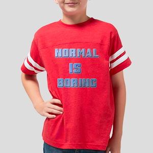 Normal is Boring 7 Youth Football Shirt