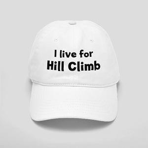 I Live for Hill Climb Cap