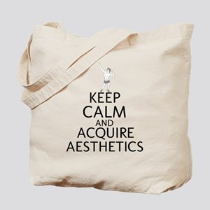 Keep Calm And Acquire Aesthetics Tote Bag