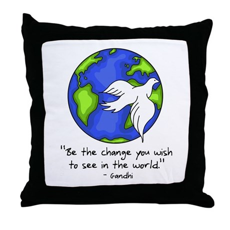 World Peace - Gandhi Be The Change Throw Pillow