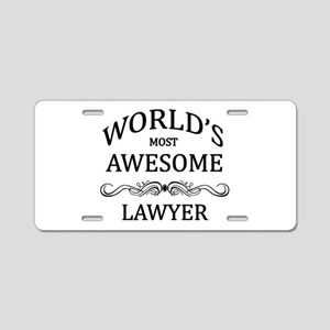 World's Most Awesome Lawyer Aluminum License Plate
