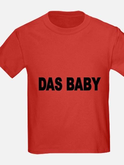 DAS BABY- the baby German 2 T-Shirt