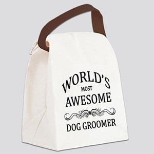 World's Most Awesome Dog Groomer Canvas Lunch Bag
