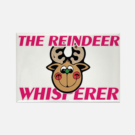 The Reindeer Whisperer Magnets