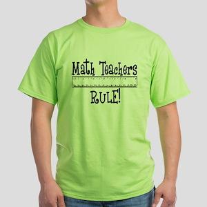 Math Teachers Rule! Funny Green T-Shirt