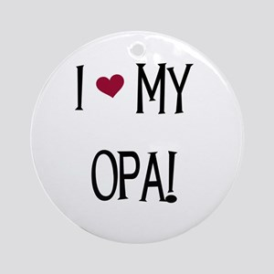 I Love My Opa Ornament (Round)