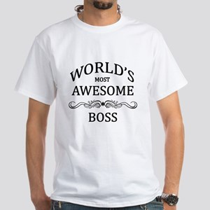 World's Most Awesome Boss White T-Shirt