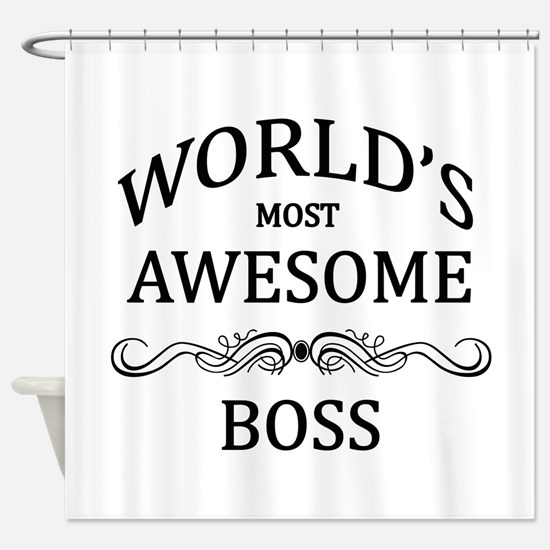 World's Most Awesome Boss Shower Curtain