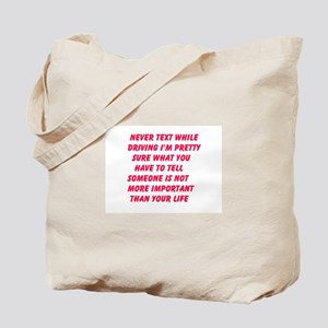 Never Text While Driving Tote Bag