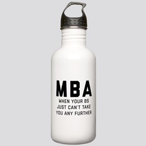 MBA When Your BS Just Stainless Water Bottle 1.0L