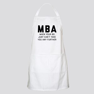 MBA When Your BS Just Can't Take You A Light Apron