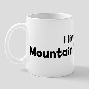 I live for Mountain Unicyclin Mug