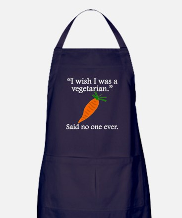 Said No One Ever: I Wish I Was A Vegetarian Apron