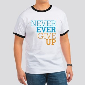 Never Ever Give Up Ringer T