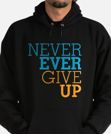 Never Ever Give Up Hoodie (dark)