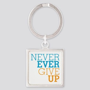Never Ever Give Up Square Keychain