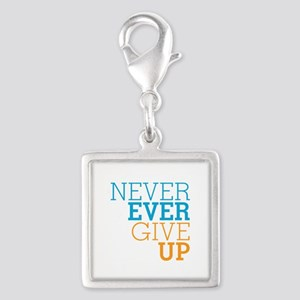 Never Ever Give Up Silver Square Charm