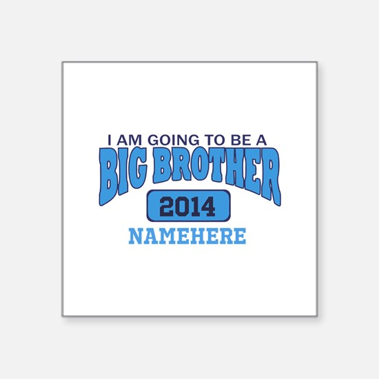 I am Going to be a Big Brother Sticker