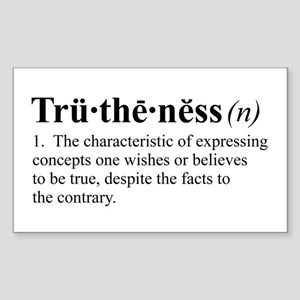 Truthiness Rectangle Sticker