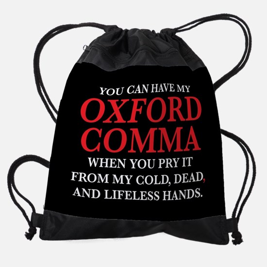 You Can Have My Oxford Comma Drawstring Bag