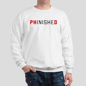 PhinisheD Sweatshirt