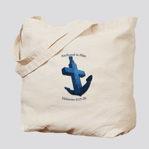 Anchored In Him Tote Bag