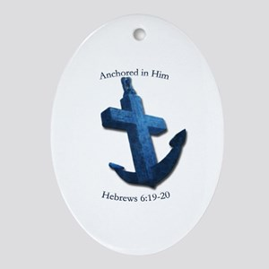 Anchored In Him Ornament (Oval)