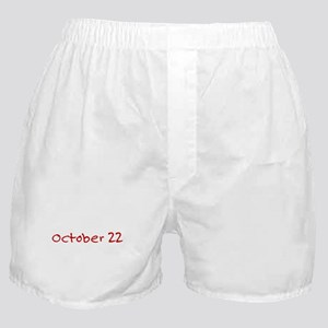 """October 22"" printed on a Boxer Shorts"