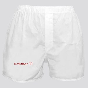 """October 11"" printed on a Boxer Shorts"