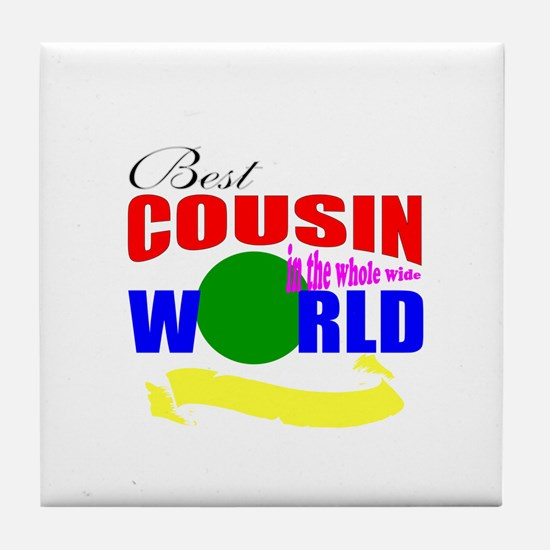 best cousin Tile Coaster