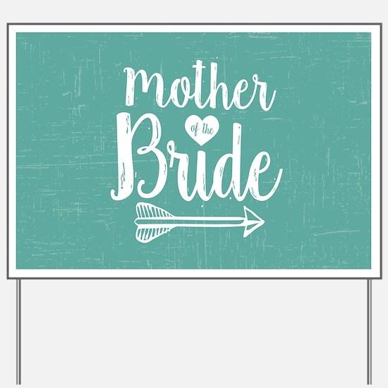 Mother Bride Yard Sign