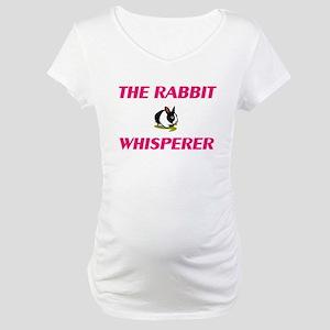 The Rabbit Whisperer Maternity T-Shirt
