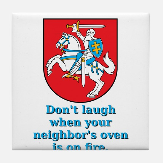 Don't Laugh - Lithuanian Proverb Tile Coaster