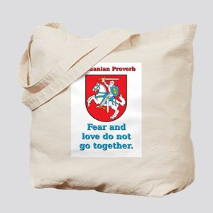 Fear And Love - Lithuanian Proverb Tote Bag