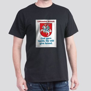 God Gave Teeth - Lithuanian Proverb T-Shirt