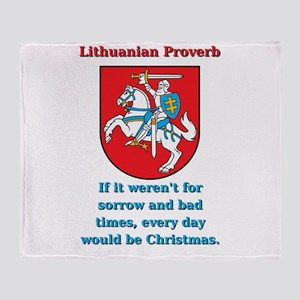 If It Weren't For Sorrow - Lithuanian Proverb