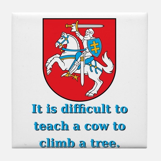 It Is Diffucult To Teach - Lithuanian Proverb Tile