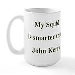 My Squid is smarter than John Kerry Large Mug