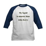 My Squid is smarter than John Kerry Kids Baseball