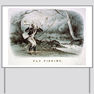 Fly fishing - 1879 Yard Sign