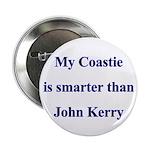 My Coastie is smarter than John Kerry Button
