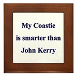 My Coastie is smarter than John Kerry Framed Tile