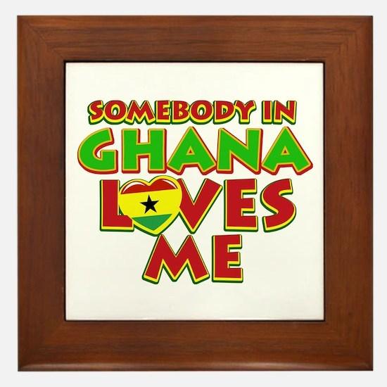 Somebody in Ghana Loves me Framed Tile