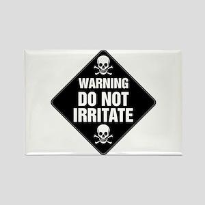 DO NOT IRRITATE Warning Sign Rectangle Magnet