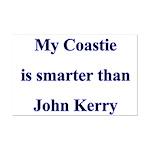 My Coastie is smarter than John Kerry  Mini Poster