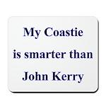 My Coastie is smarter than John Kerry Mousepad