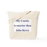 My Coastie is smarter than John Kerry  Tote Bag