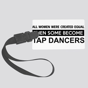 tap dance designs Large Luggage Tag